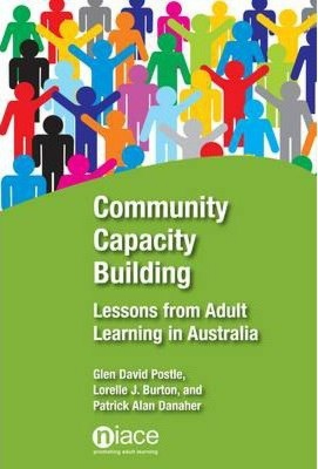 Community Capacity Building: Lessons from adult learning in Australia